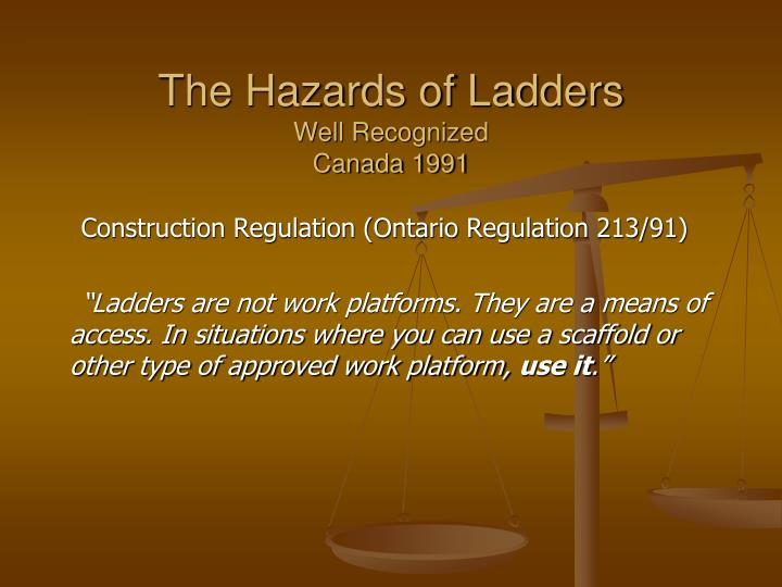 The Hazards of Ladders