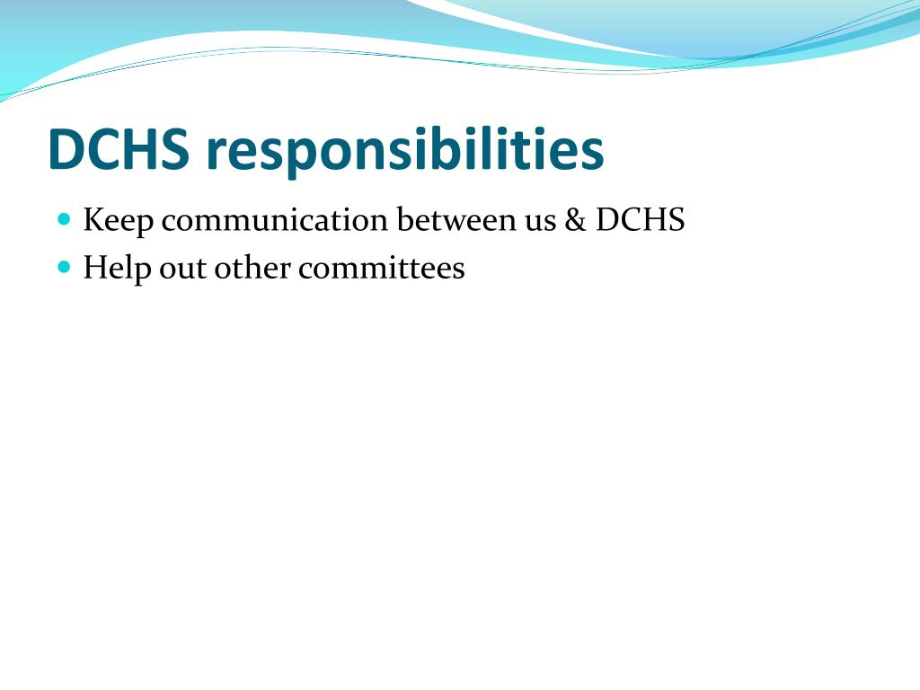DCHS responsibilities