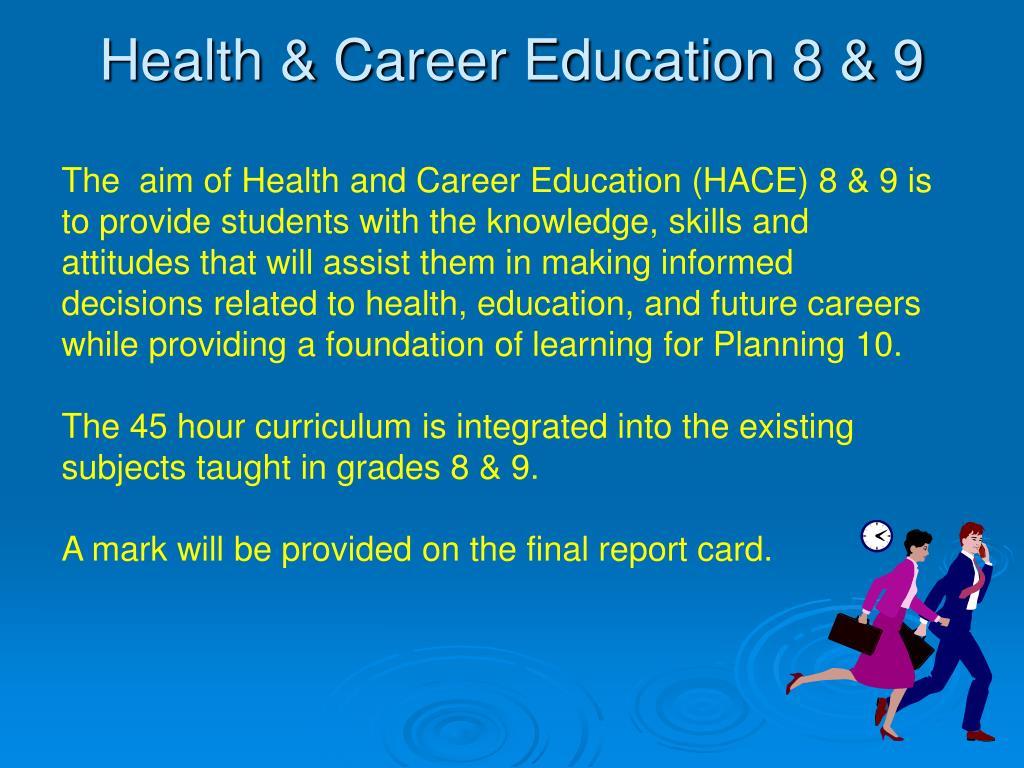 Health & Career Education 8 & 9