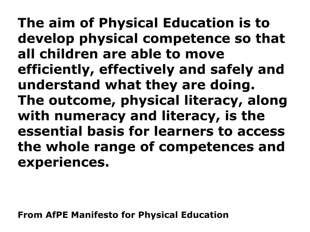 The aim of Physical Education is to develop physical competence so that all children are able to move efficiently, effectively and safely and understand what they are doing.