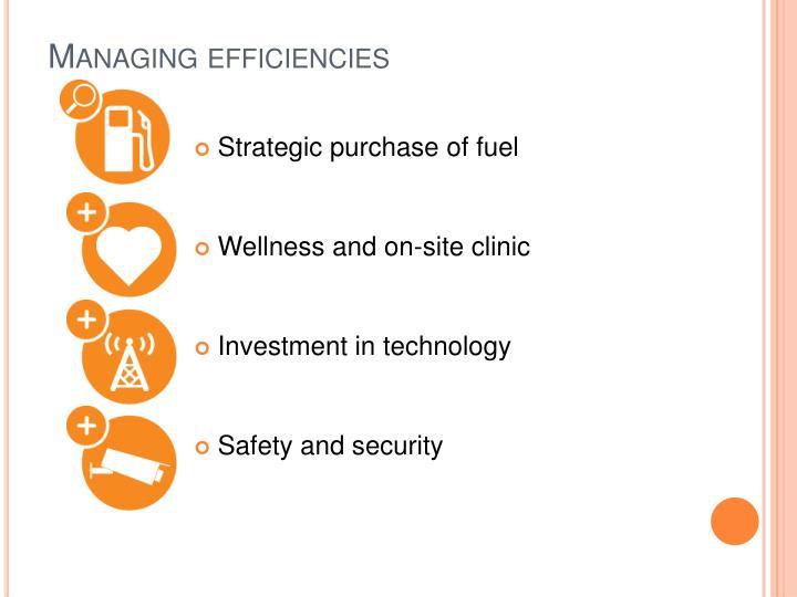 Managing efficiencies