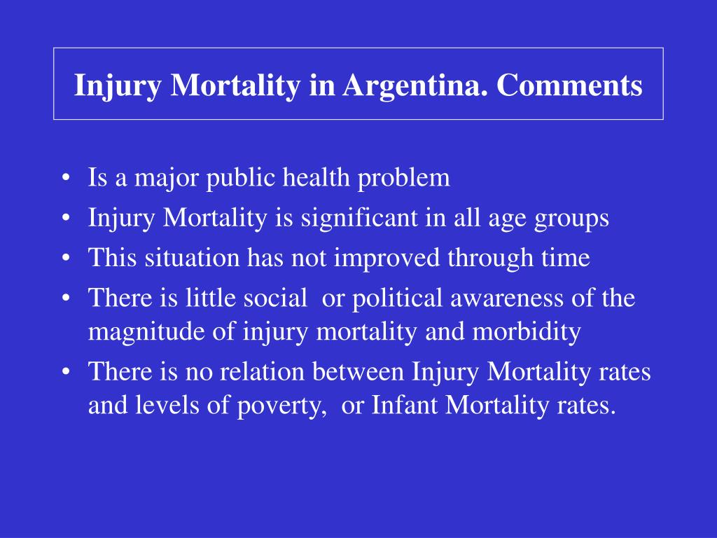Injury Mortality in Argentina. Comments