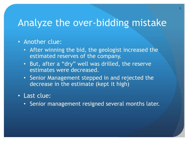 Analyze the over-bidding mistake
