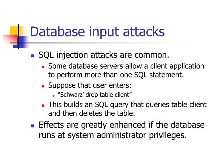 Database input attacks