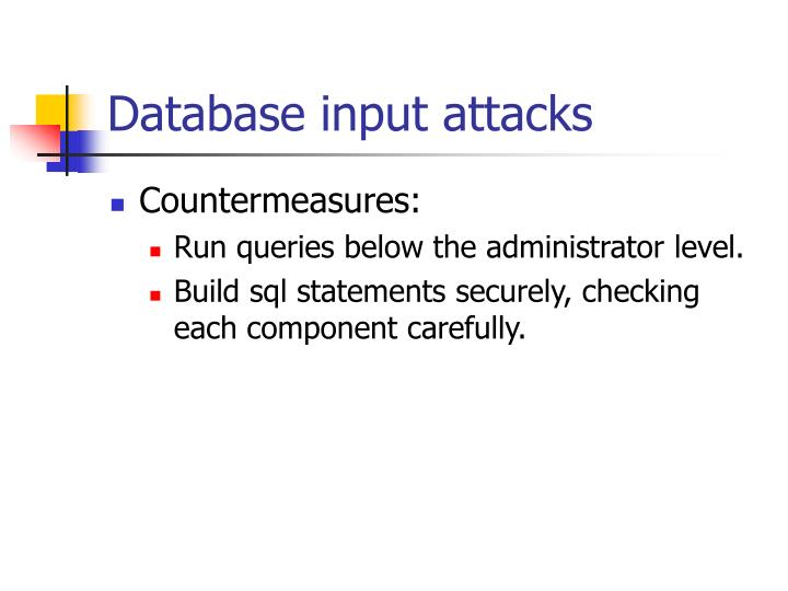 Database input attacks