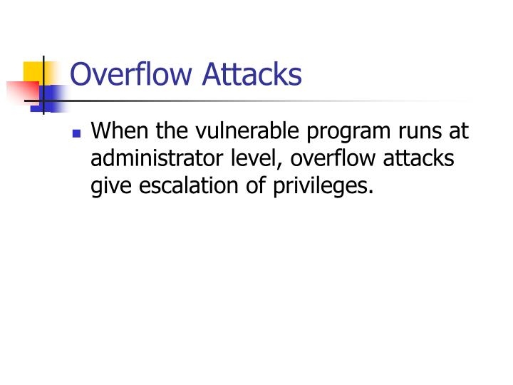 Overflow Attacks