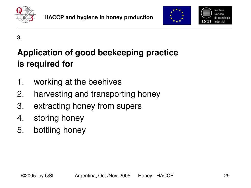 Application of good beekeeping practice