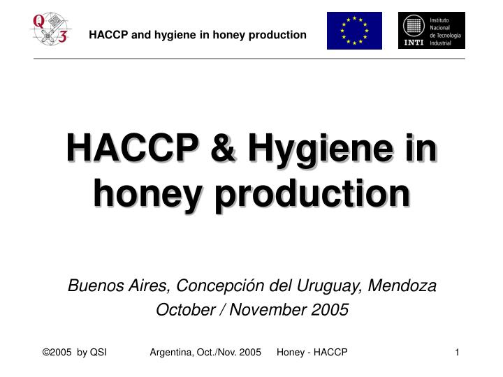 Haccp hygiene in honey production