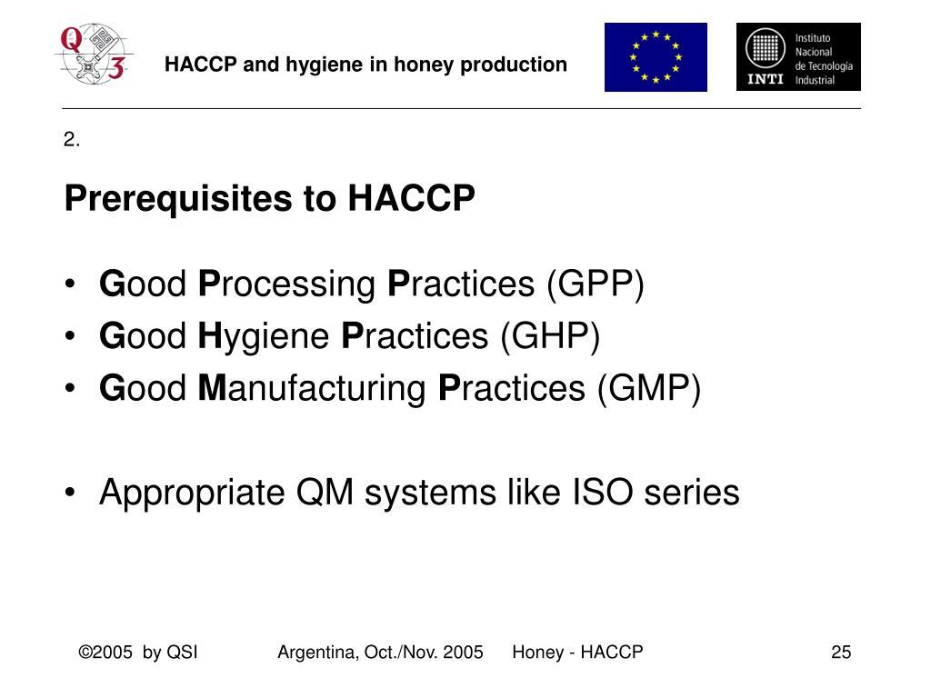 Prerequisites to HACCP