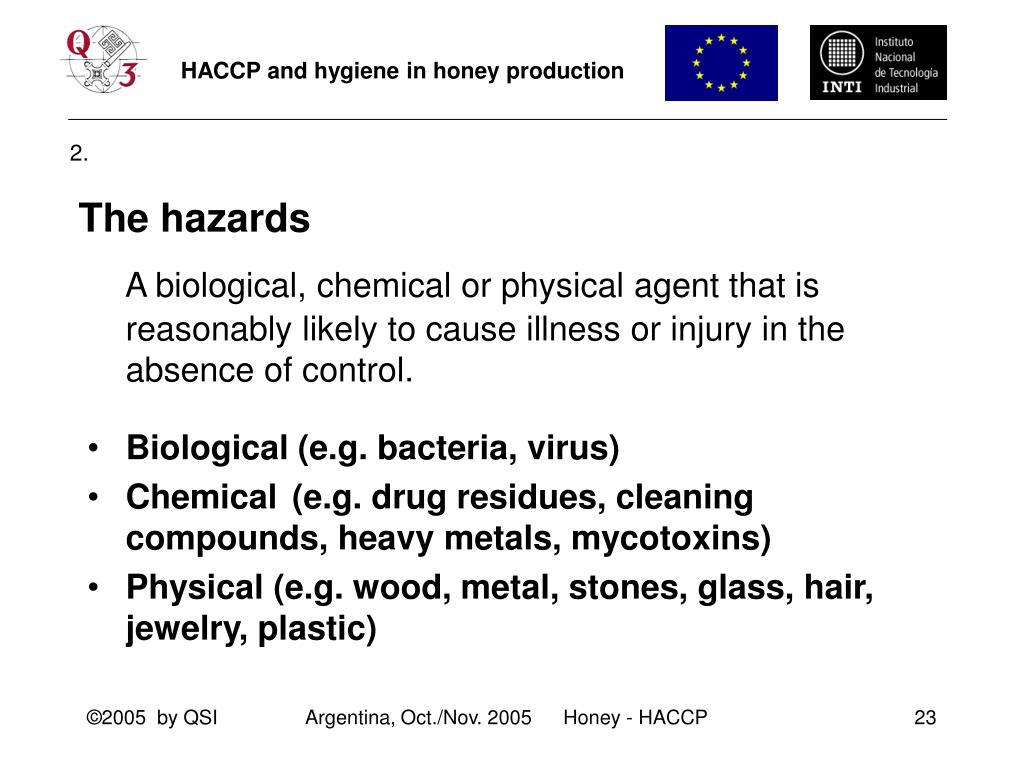 The hazards