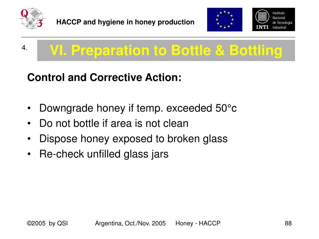VI. Preparation to Bottle & Bottling