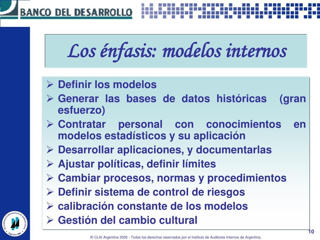 Los énfasis: modelos internos