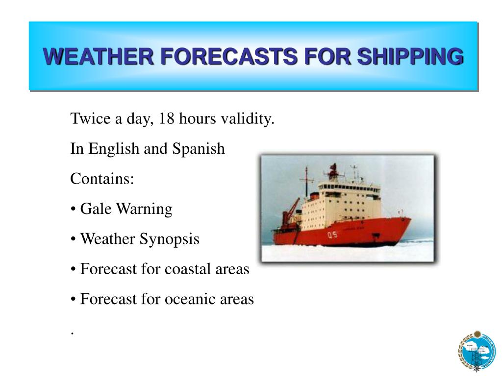 WEATHER FORECASTS FOR SHIPPING