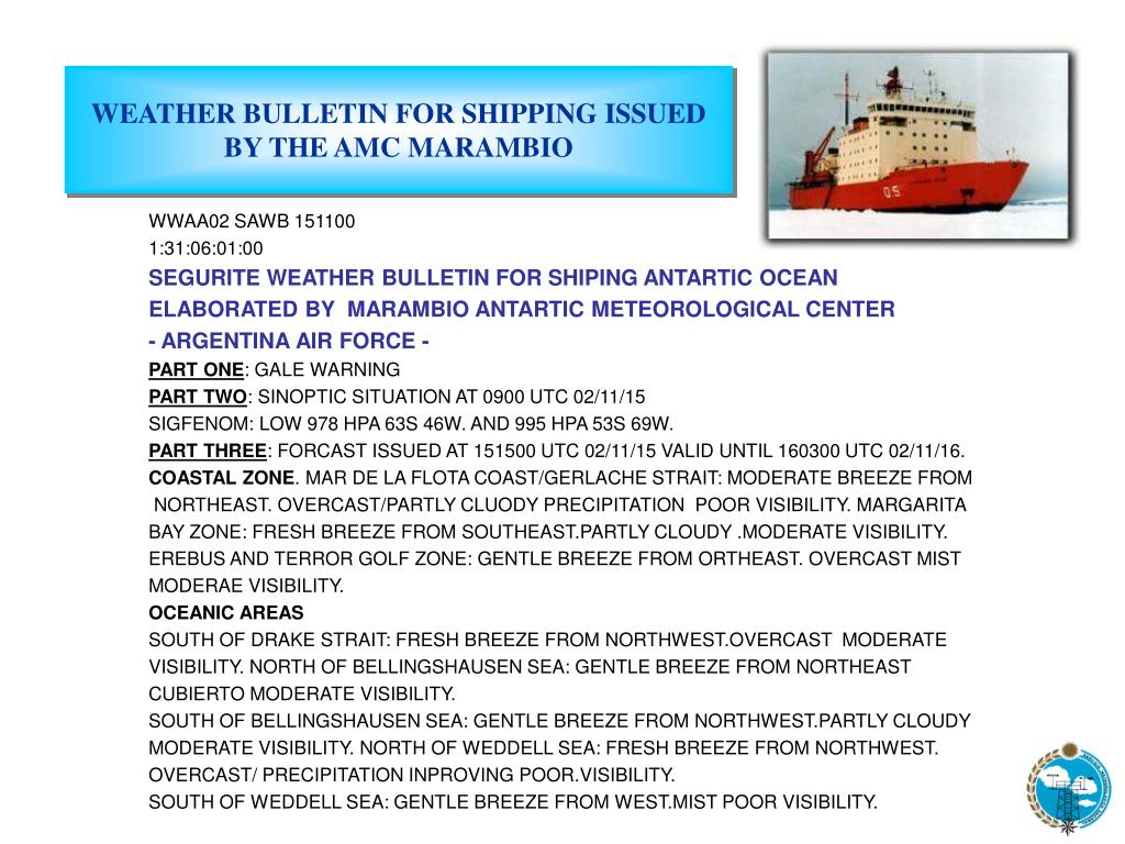 WEATHER BULLETIN FOR SHIPPING ISSUED BY THE AMC MARAMBIO