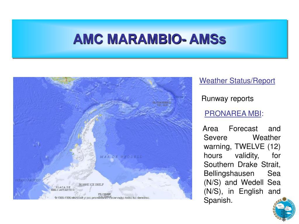 AMC MARAMBIO- AMSs