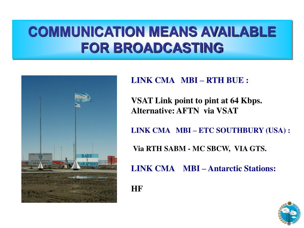 COMMUNICATION MEANS AVAILABLE FOR BROADCASTING