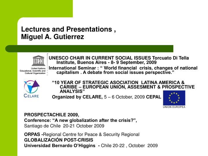 Lectures and presentations miguel a gutierrez