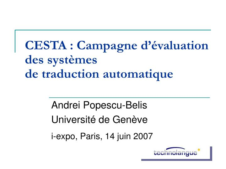 Cesta campagne d valuation des syst mes de traduction automatique
