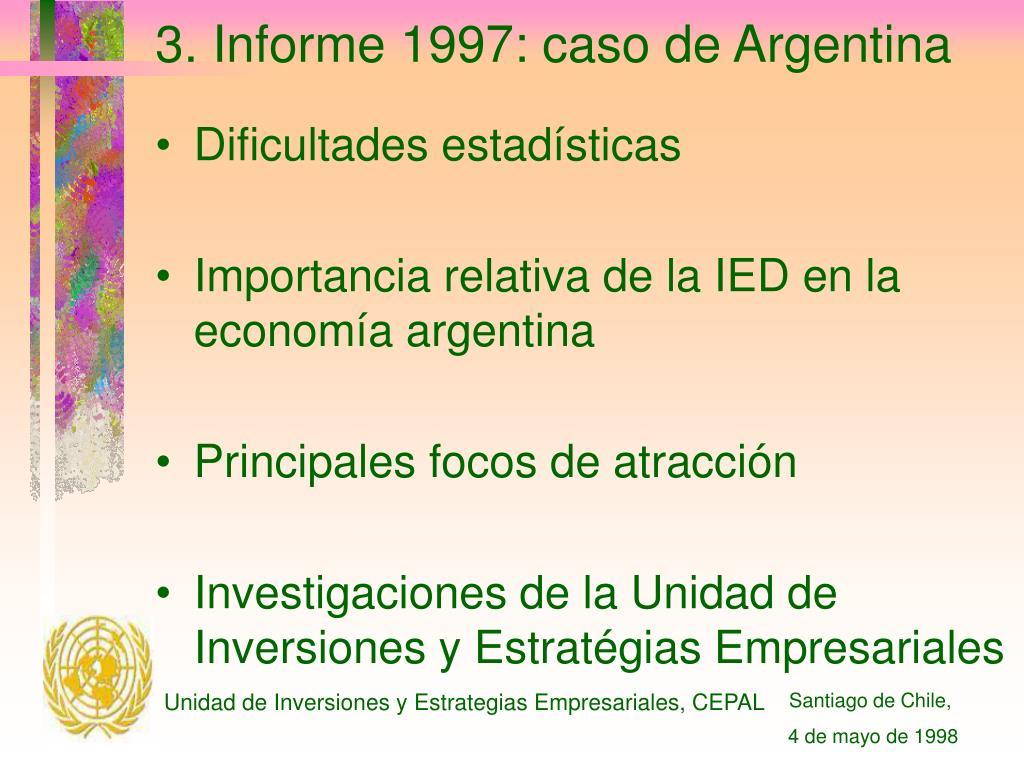 3. Informe 1997: caso de Argentina