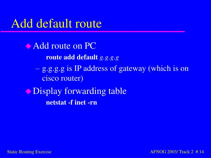 Add default route