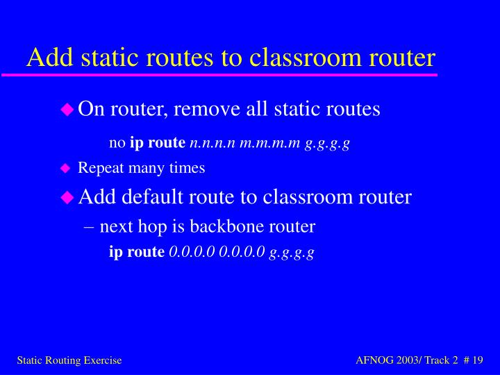 Add static routes to classroom router