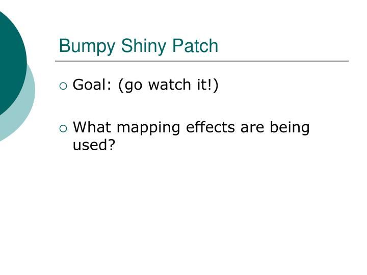 Bumpy Shiny Patch