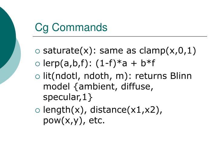 Cg Commands