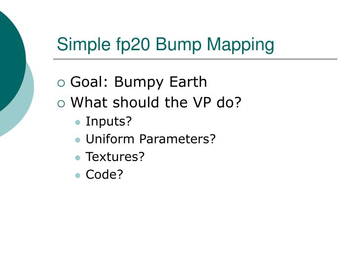Simple fp20 Bump Mapping