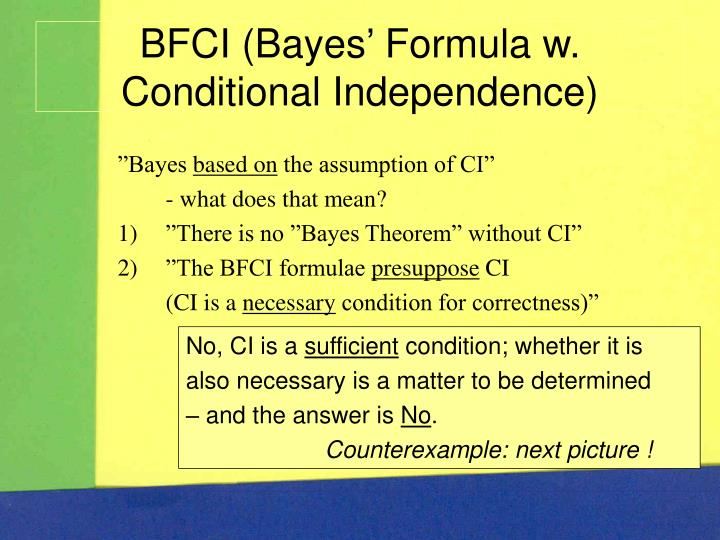 BFCI (Bayes' Formula w. Conditional Independence)