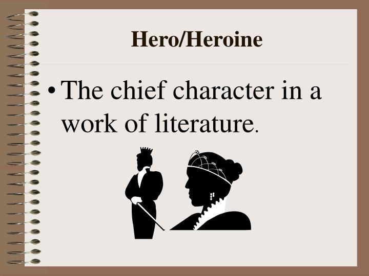 Hero/Heroine