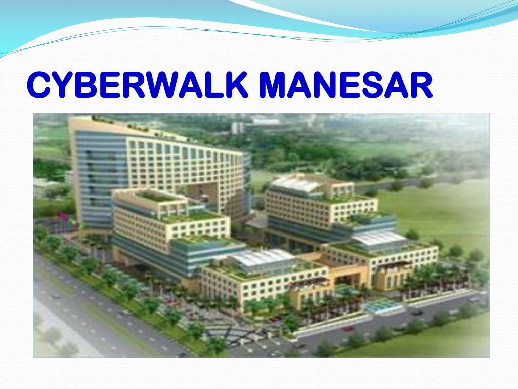 CYBERWALK MANESAR