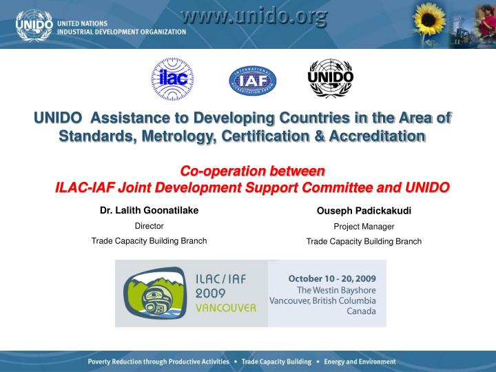 UNIDO  Assistance to Developing Countries in the Area of Standards, Metrology, Certification & Accreditation
