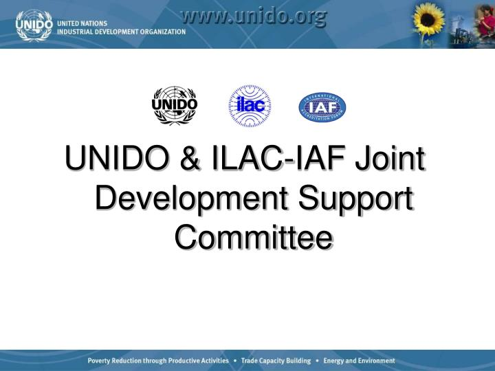 UNIDO & ILAC-IAF Joint Development Support Committee