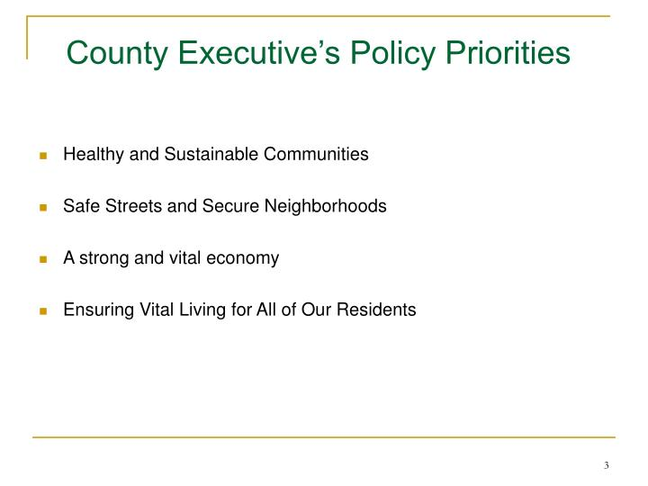 County executive s policy priorities1