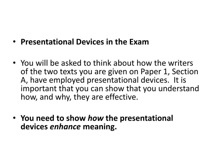 Presentational Devices in the Exam