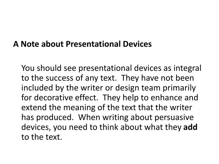 A Note about Presentational Devices