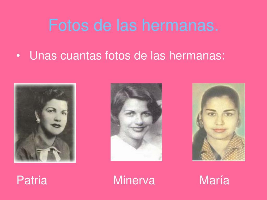 Fotos de las hermanas.