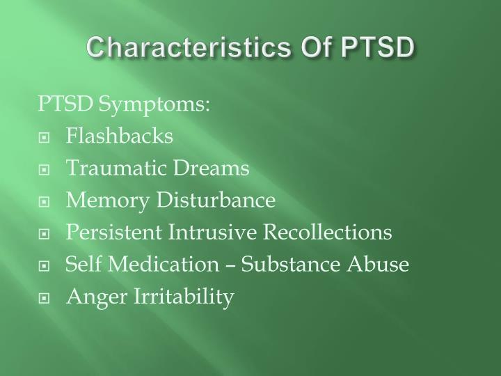 Characteristics Of PTSD