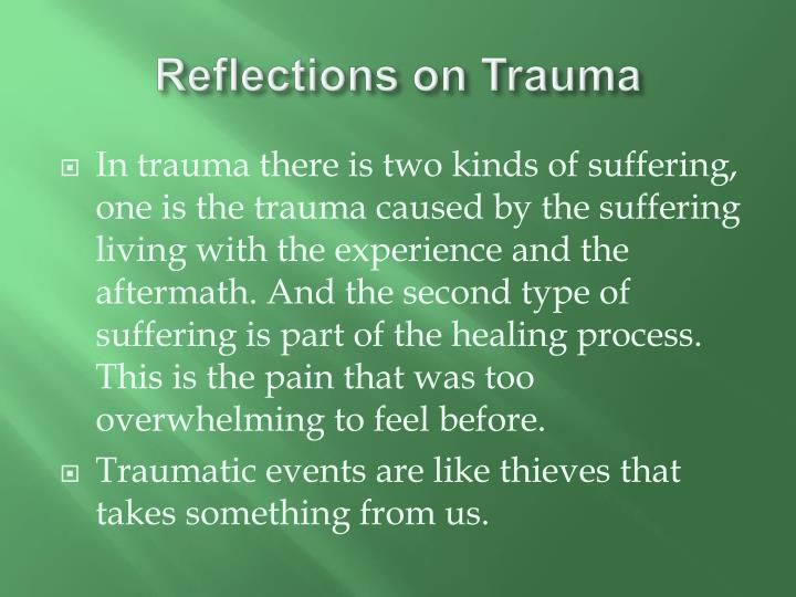 Reflections on Trauma
