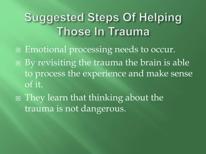 Suggested Steps Of Helping Those In Trauma