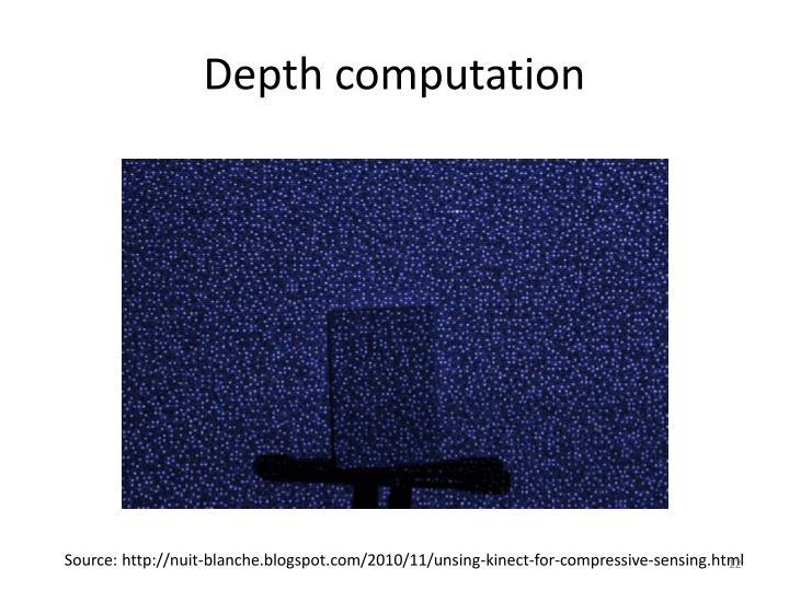 Depth computation