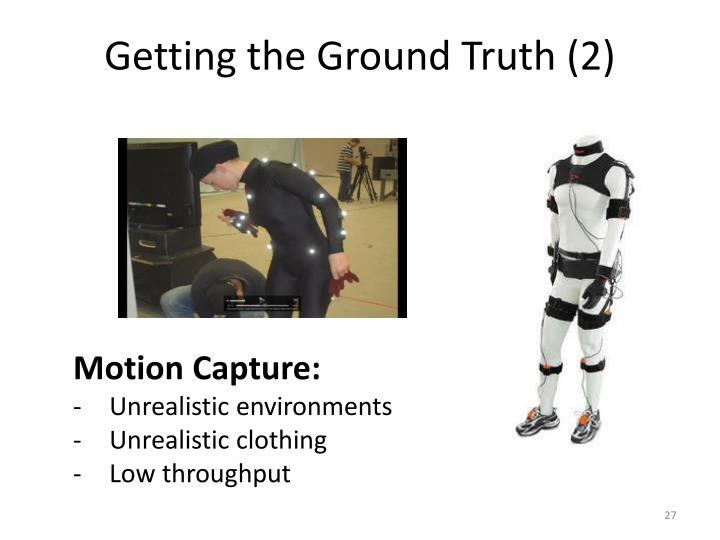Getting the Ground Truth (2)