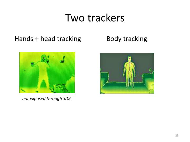 Two trackers