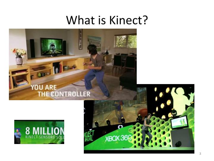 What is Kinect?