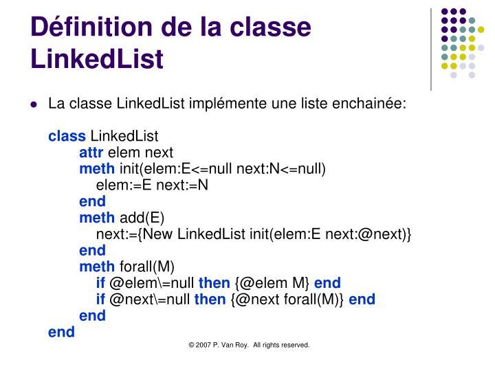 Définition de la classe LinkedList
