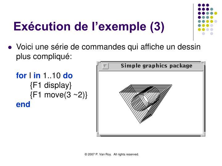 Exécution de l'exemple (3)