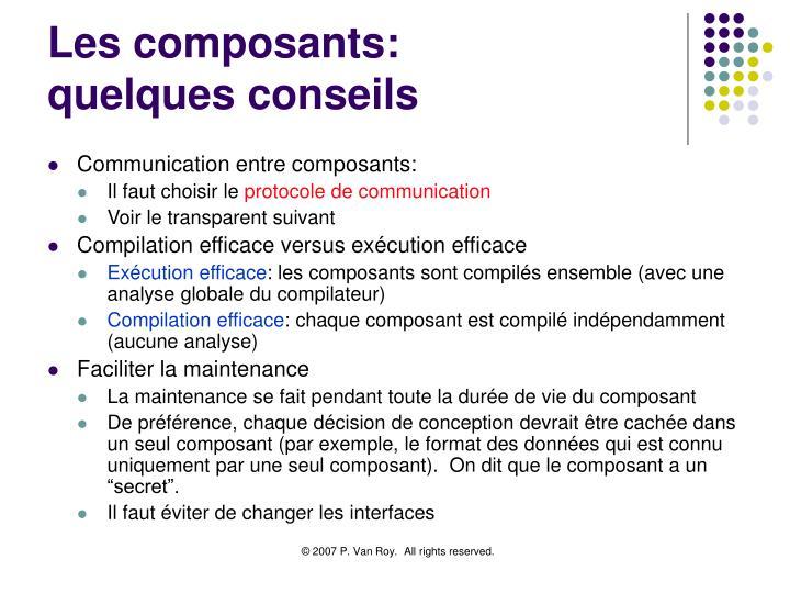 Les composants: