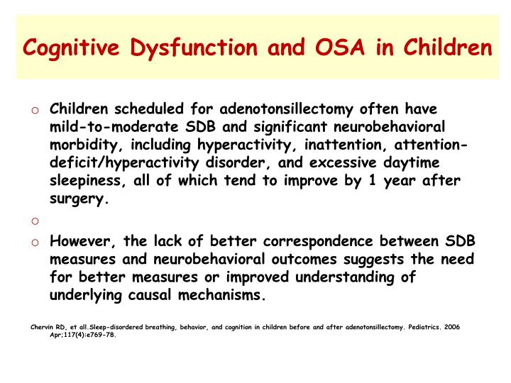 Cognitive Dysfunction and OSA in Children
