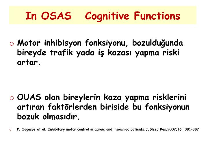 In OSAS   Cognitive Functions