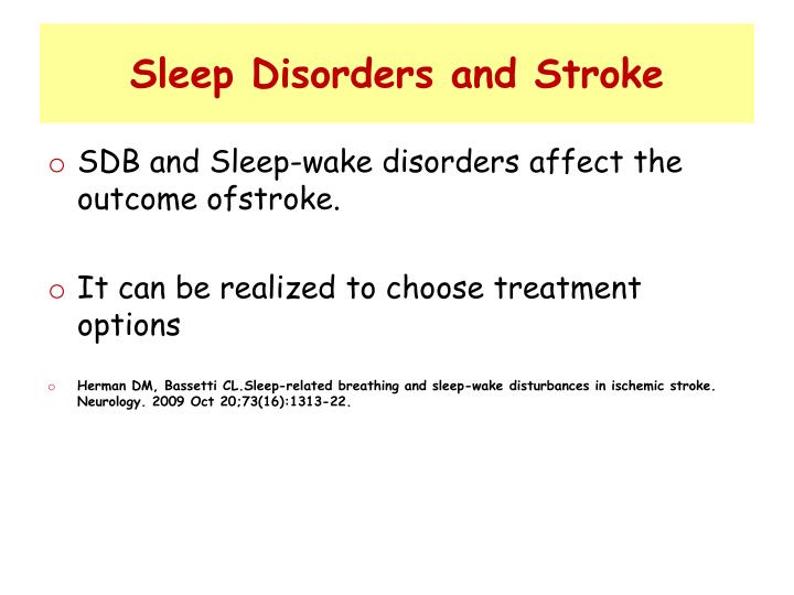Sleep Disorders and Stroke